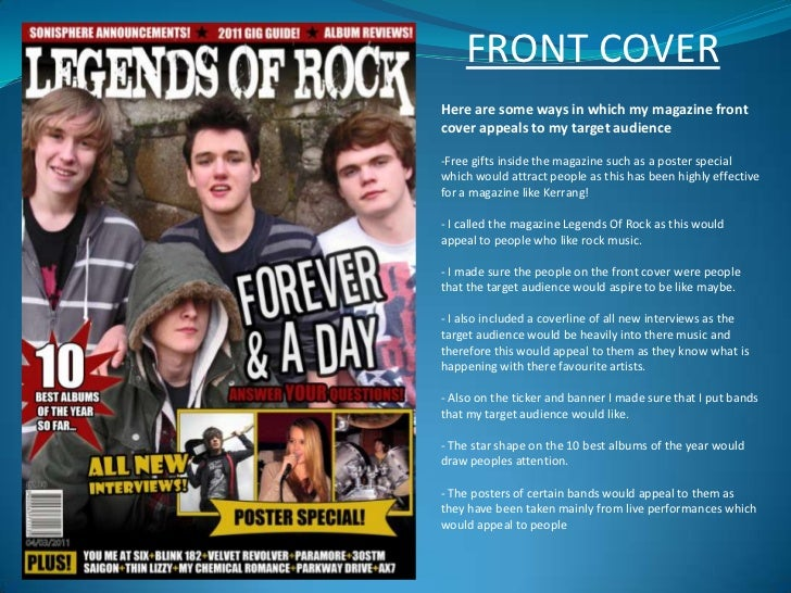 FRONT COVER<br />Here are some ways in which my magazine front cover appeals to my target audience<br /><ul><li>Free gifts...