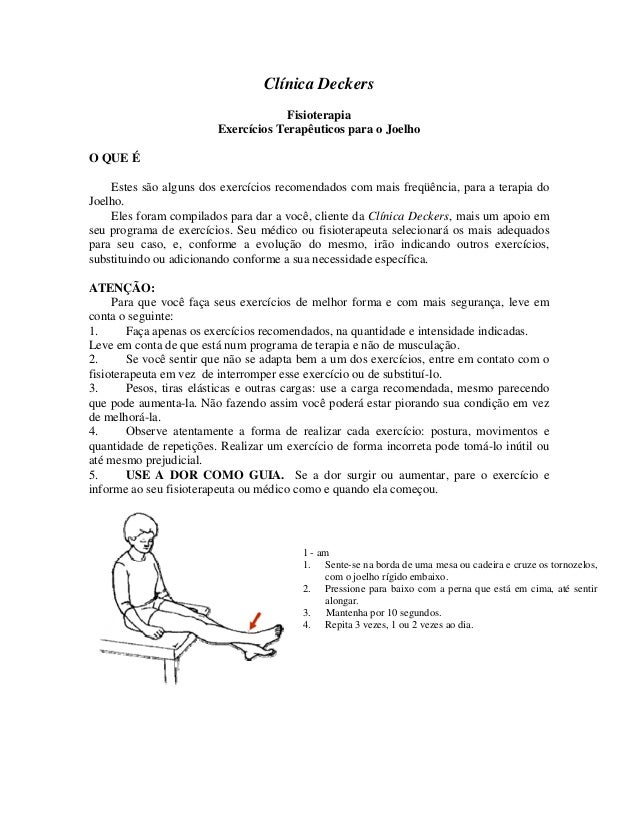 Clínica Deckers Fisioterapia Exercícios Terapêuticos para o Joelho O QUE É Estes são alguns dos exercícios recomendados co...