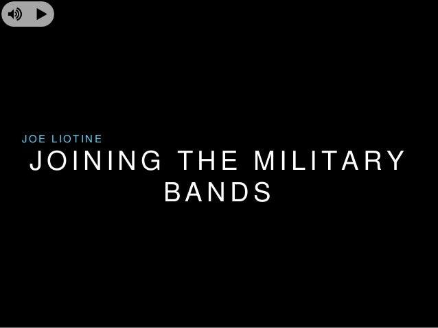 Joe Liotine Life Time - Join Military Bands