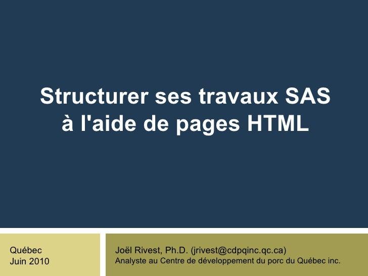 Structurer ses travaux SAS à l'aide de  pages HTML, Joël Rivest