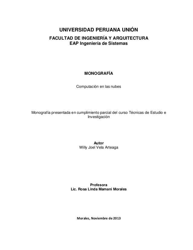 UNIVERSIDAD PERUANA UNIÓN FACULTAD DE INGENIERÍA Y ARQUITECTURA EAP Ingeniería de Sistemas  MONOGRAFÍA Computación en las ...