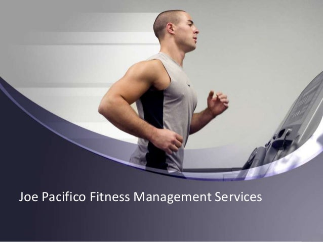Joe Pacifico Fitness Management Services