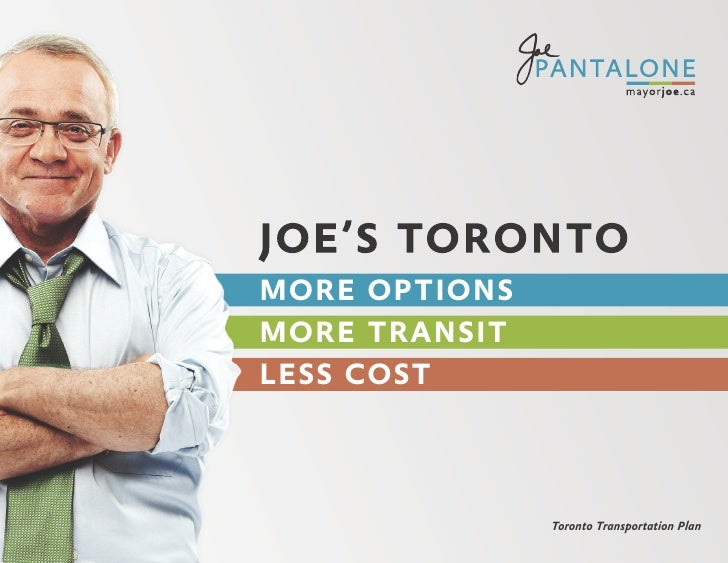 MORE OPTIONS MORE TRANSIT LESS COST                   Toronto Transportation Plan