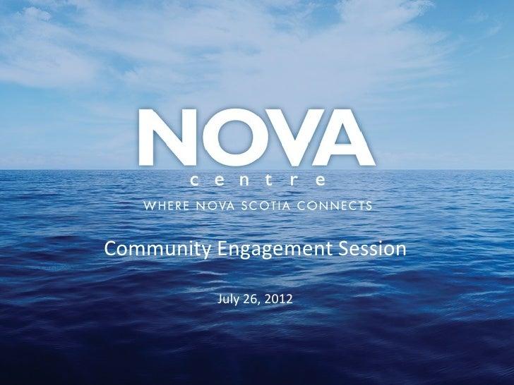 Community Engagement Session            July 26, 2012