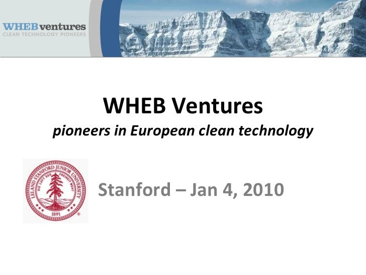 WHEB Ventures pioneers in European clean technology Stanford – Jan 4, 2010