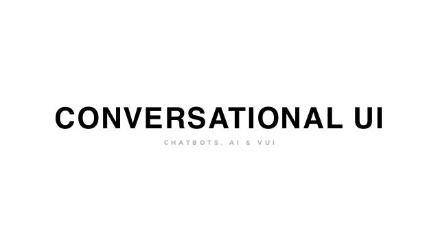 Chatbots: automated conversational experiences. Another powerful touchpoint for brands and designers to utilize.