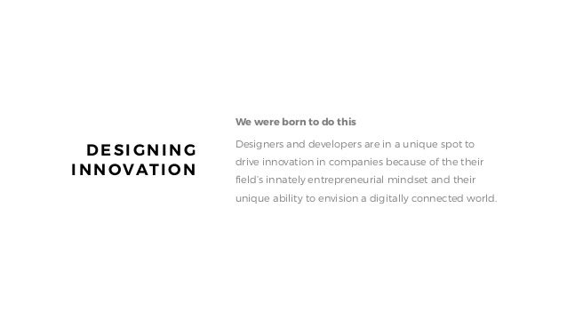 WE UNDERSTAND WHY HUMAN CENTERED DESIGN MATTERS WE KNOW HOW TO PRODUCE GOOD WORK IN A LEAN & AGILE MANNER WE LIVE THE SILI...
