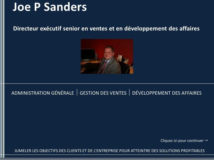 Joe P Sanders Directeur exécutif senior en ventes et en développement des affaires     ADMINISTRATION GÉNÉRALE         GES...