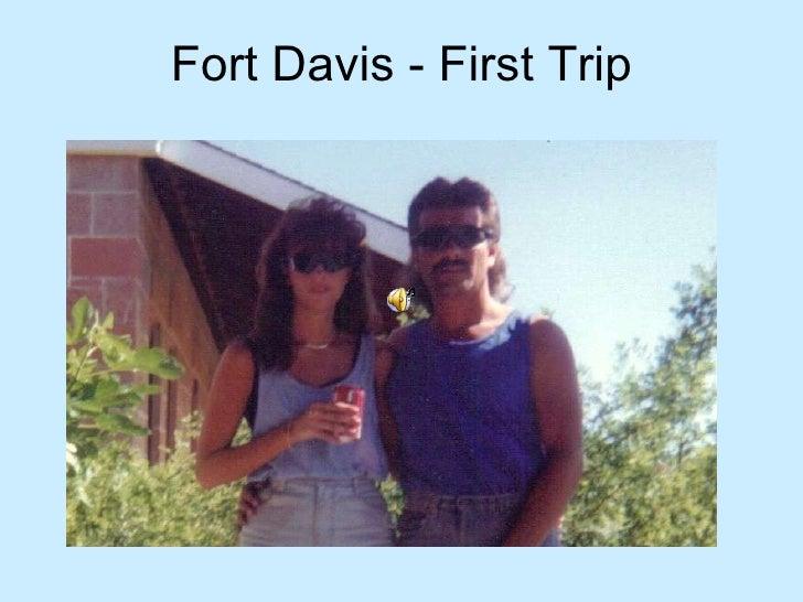 Fort Davis - First Trip