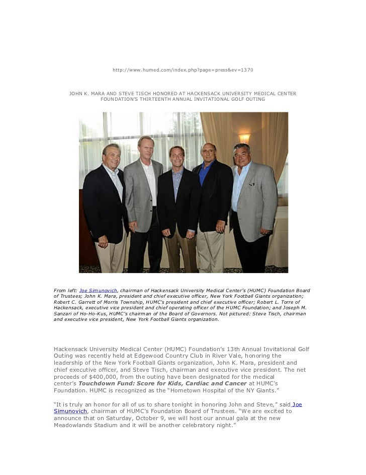 http://www.humed.com/index.php?page=press&ev=1370      JOHN K. MARA AND STEVE TISCH HONORED AT HACKENSACK UNIVERSITY MEDIC...