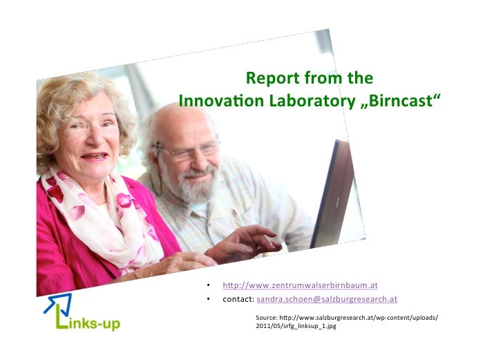 "Report from the  Innova/on Laboratory ""Birncast""     •   h*p://www.zentrumwalserbirnbaum.at     •   cont..."