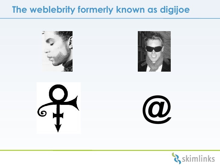 The weblebrity formerly known as digijoe @