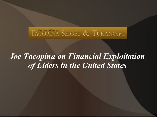 Joe Tacopina on Financial Exploitationof Elders in the United States