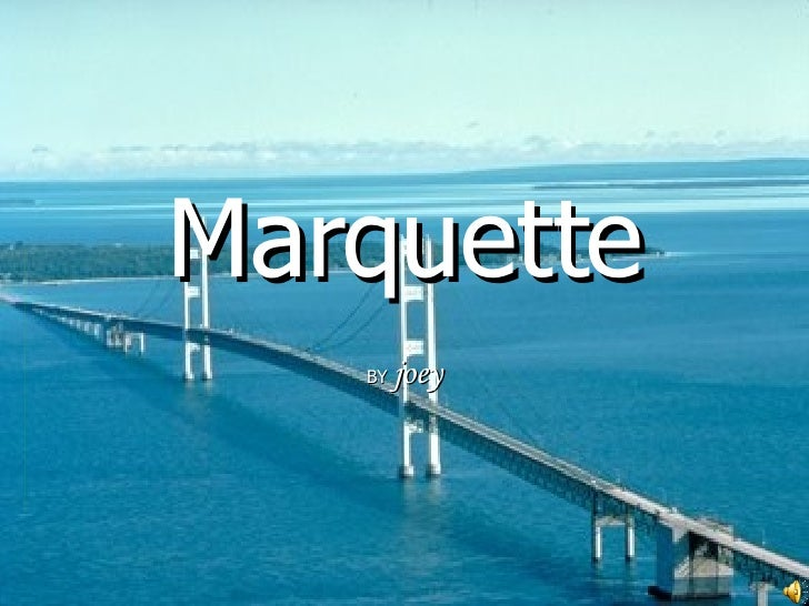 Marquette BY  joey