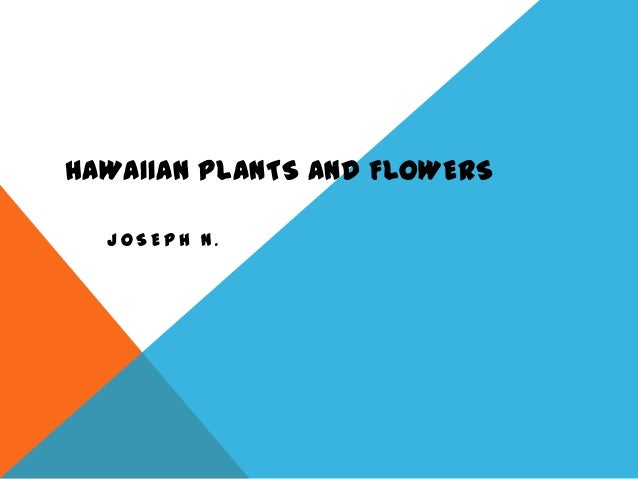 HAWAIIAN PLANTS AND FLOWERS  JOSEPH N.