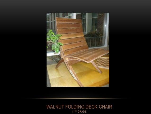 WALNUT FOLDING DECK CHAIR 11TH GRADE