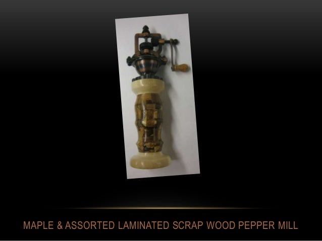 MAPLE & ASSORTED LAMINATED SCRAP WOOD PEPPER MILL