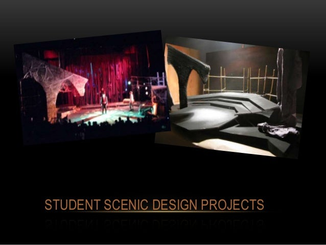 STUDENT SCENIC DESIGN PROJECTS