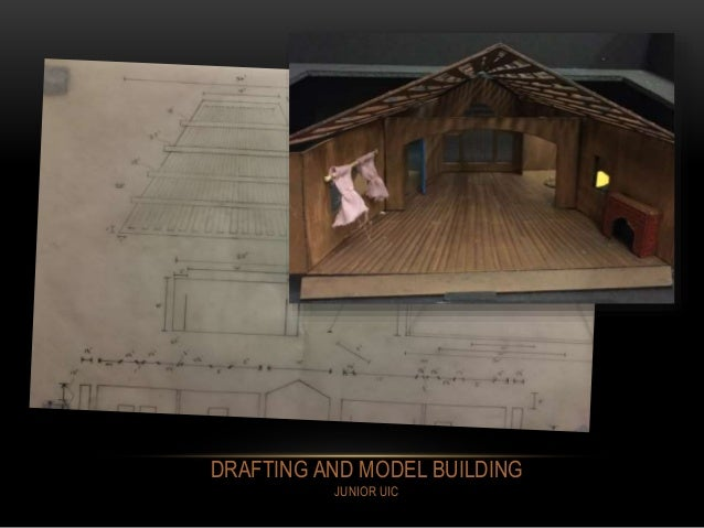 DRAFTING AND MODEL BUILDING JUNIOR UIC
