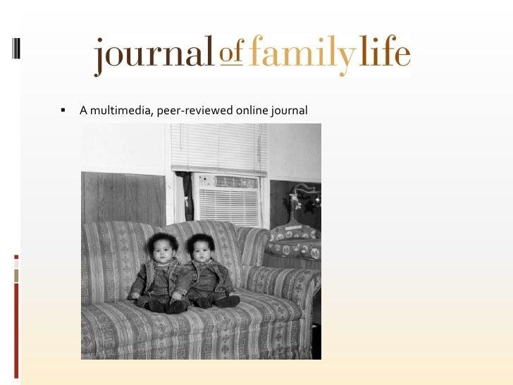 A multimedia, peer-reviewed online journal <br />