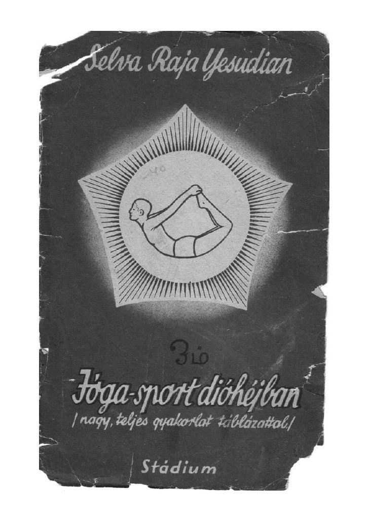 Selva Raja Yesudian: Jóga-sport dióhéjban