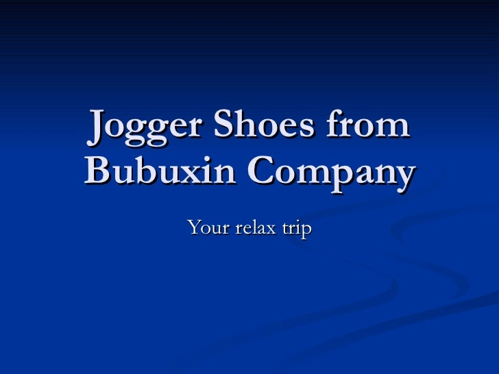 Jogger Shoes from Bubuxin Company Your relax trip