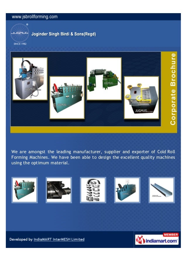 We are amongst the leading manufacturer, supplier and exporter of Cold RollForming Machines. We have been able to design t...