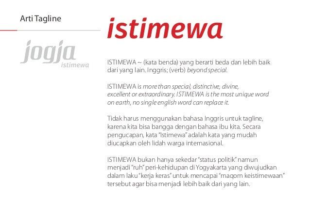 Arti Tagline  | ST| i/ iEWA ~ (kata benda) yang berarti beda dan lebih baik dari yang lain.  lnggris;  (verb) beyond speci...