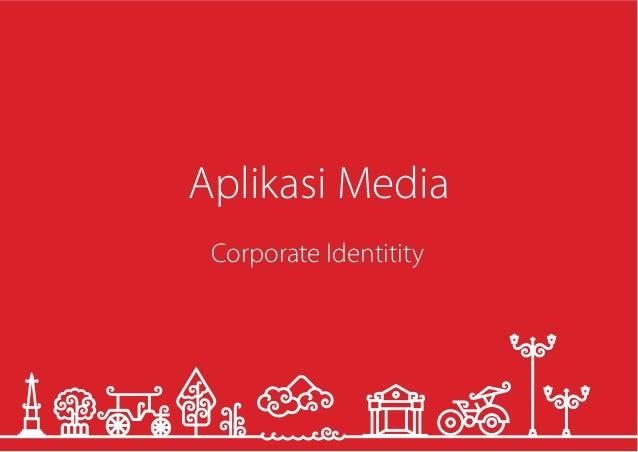 Aplikasi I/ iedia  Corporate ldentitity