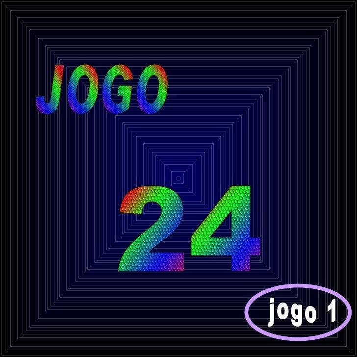 24 JOGO jogo 1