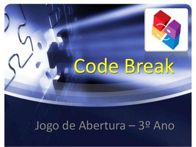 Code Break Jogo de Abertura – 3º Ano