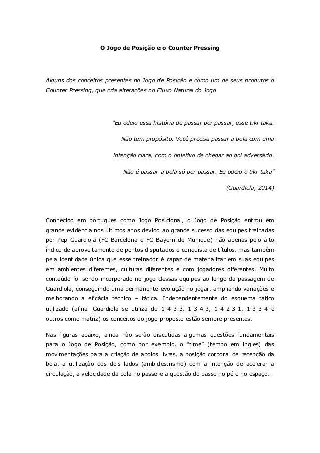 O Jogo de Posição e o Counter Pressing Alguns dos conceitos presentes no Jogo de Posição e como um de seus produtos o Coun...
