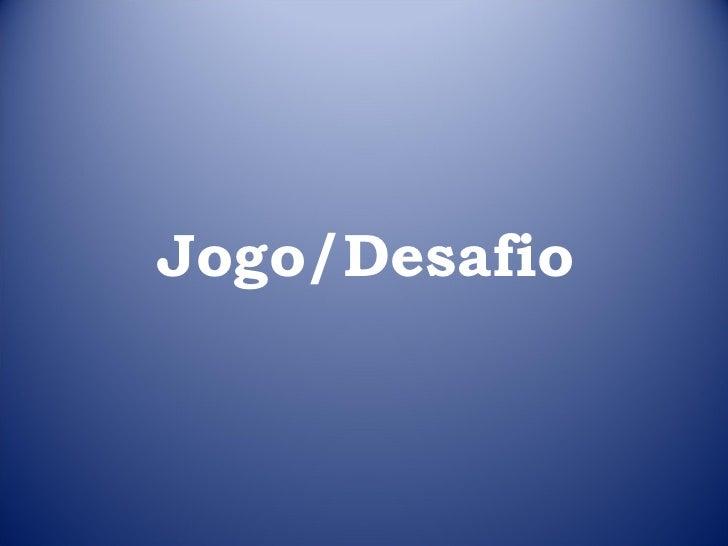 Jogo/Desafio