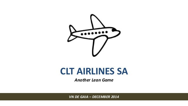 CLT AIRLINES SA  Another Lean Game  VN DE GAIA – DECEMBER 2014