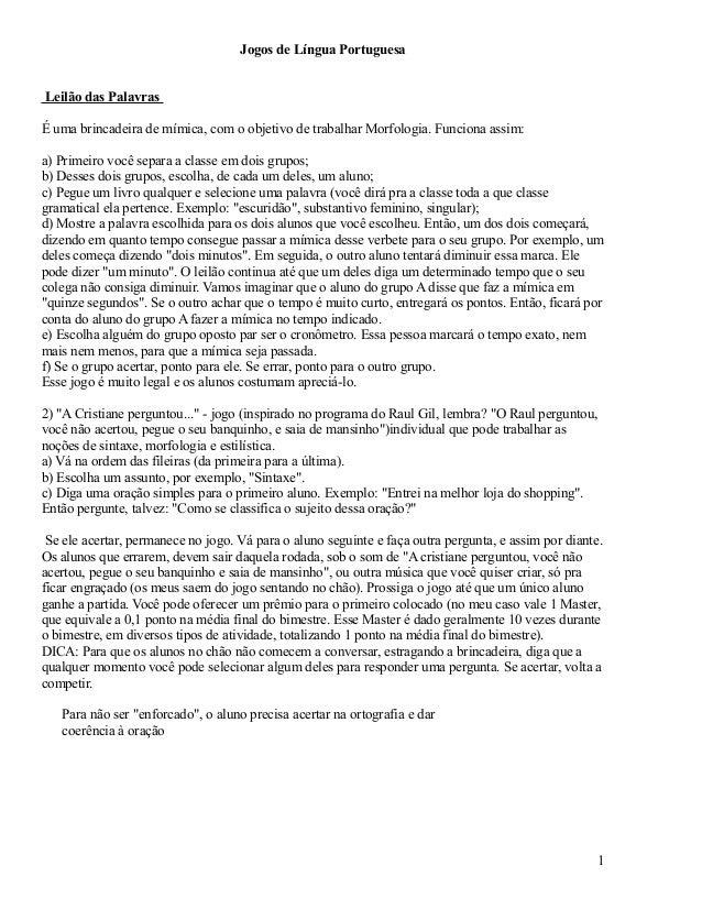 Jogos de Língua Portuguesa Leilão das Palavras É uma brincadeira de mímica, com o objetivo de trabalhar Morfologia. Funcio...