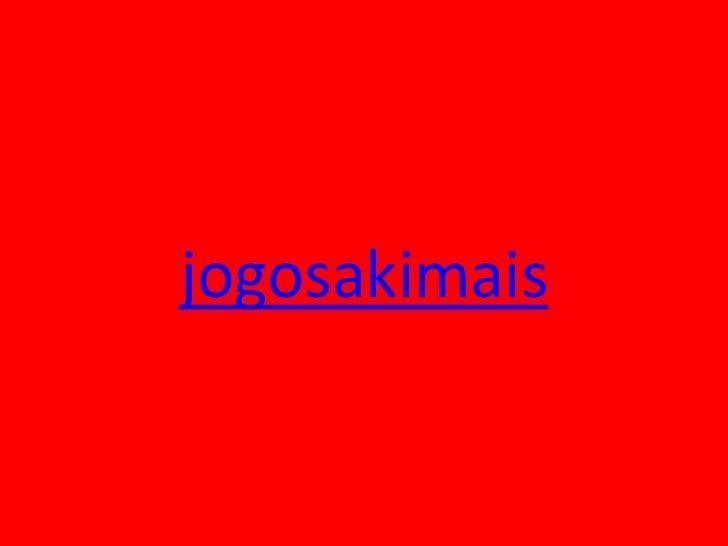 jogosakimais<br />