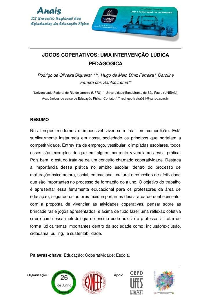 JOGOS COPERATIVOS: UMA INTERVENÇÃO LÚDICA                                       PEDAGÓGICA     Rodrigo de Oliveira Siqueir...
