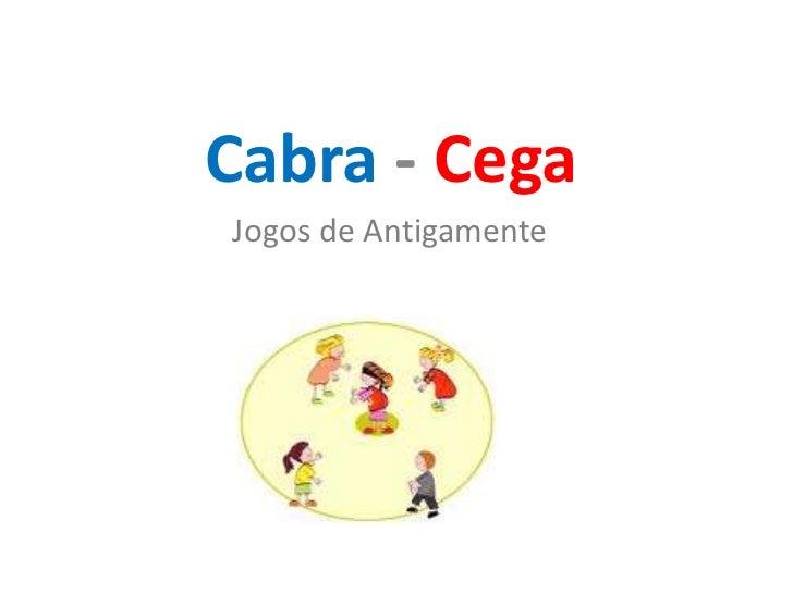 Cabra - CegaJogos de Antigamente