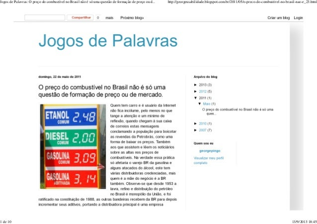 Jogos de Palavras: O preço do combustível no Brasil não é só uma questão de formação de preço ou d... http://georgeusabili...