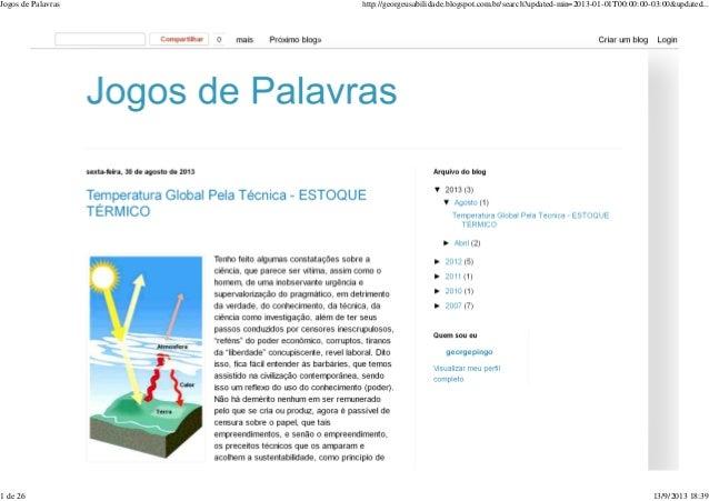 Jogos de Palavras http://georgeusabilidade.blogspot.com.br/search?updated-min=2013-01-01T00:00:00-03:00&updated... 1 de 26...