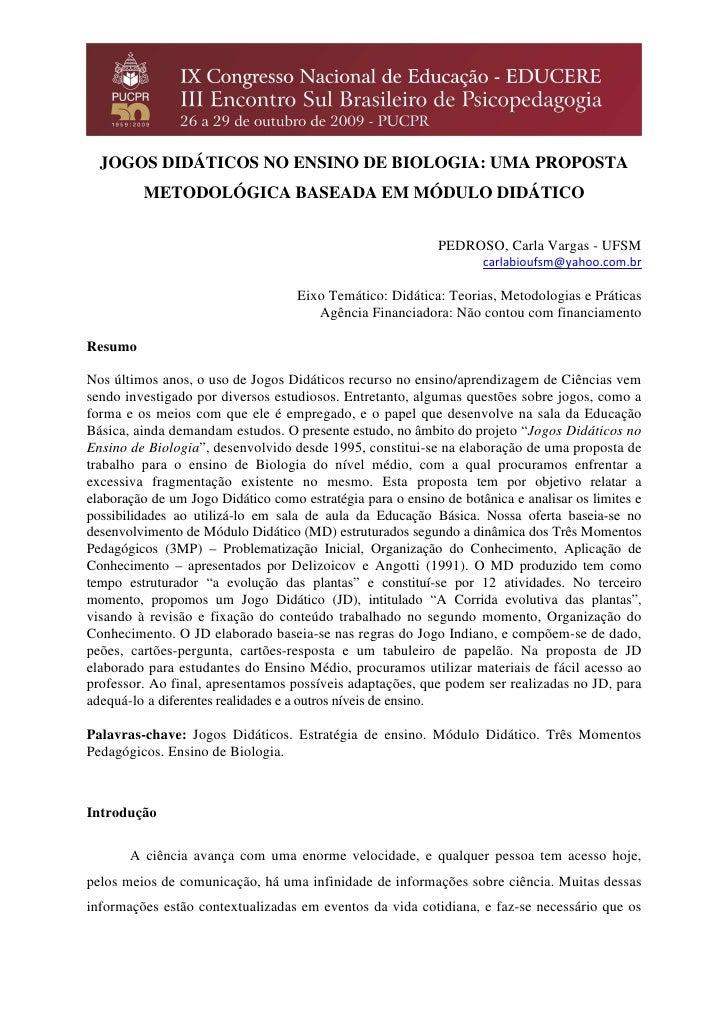 JOGOS DIDÁTICOS NO ENSINO DE BIOLOGIA: UMA PROPOSTA         METODOLÓGICA BASEADA EM MÓDULO DIDÁTICO                       ...