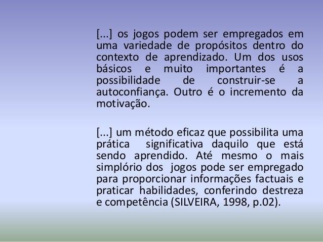 OS JOGOS PEDAGÓGICOS COMO       FERRAMENTAS DE ENSINO              Neusa Nogueira Fialho• De acordo com a autora, seu trab...