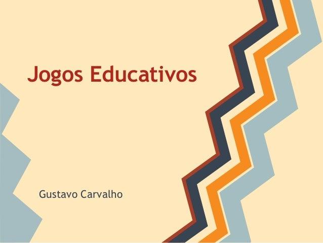 Jogos Educativos  Gustavo Carvalho