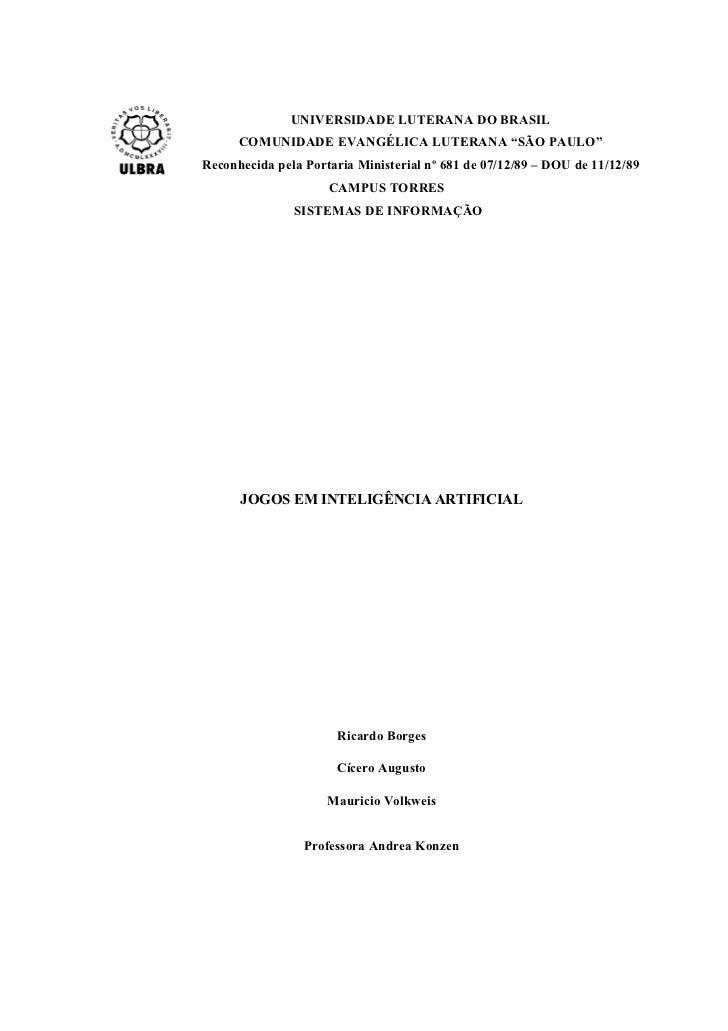 """UNIVERSIDADE LUTERANA DO BRASIL      COMUNIDADE EVANGÉLICA LUTERANA """"SÃO PAULO""""Reconhecida pela Portaria Ministerial nº 68..."""