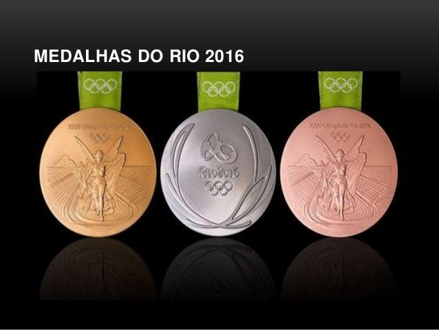 MEDALHAS DO RIO 2016