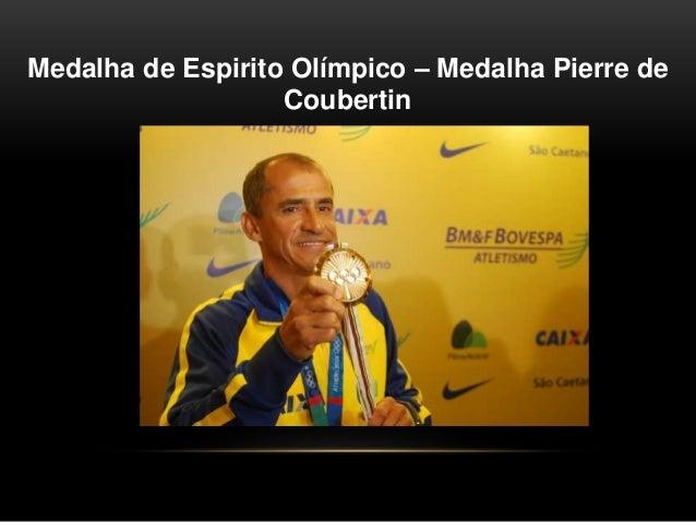 Medalha de Espirito Olímpico – Medalha Pierre de Coubertin