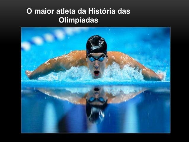 O maior atleta da História das Olimpíadas