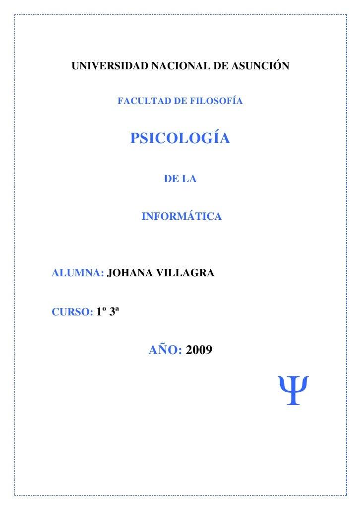 UNIVERSIDAD NACIONAL DE ASUNCIÓN              FACULTAD DE FILOSOFÍA                   PSICOLOGÍA                     DE LA...
