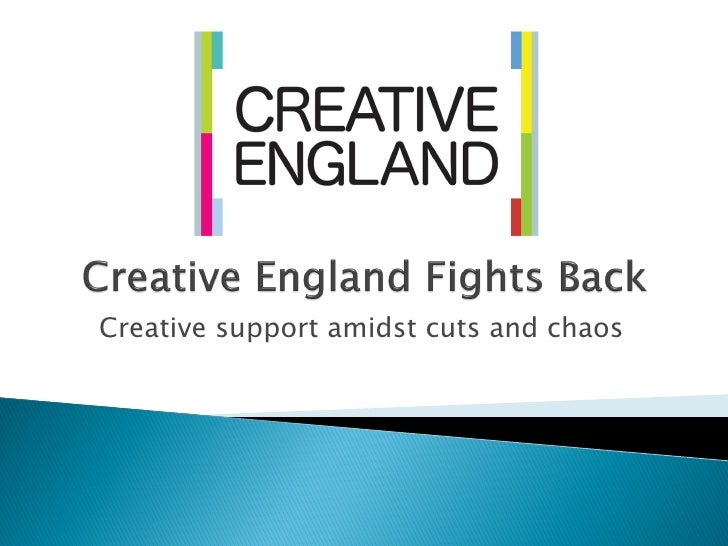 Creative support amidst cuts and chaos