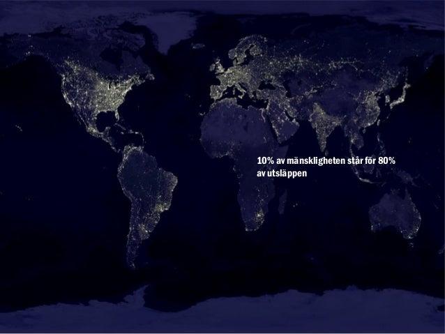10% av mänskligheten står för 80%av utsläppen